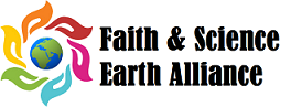 Faith and Science Earth Alliance