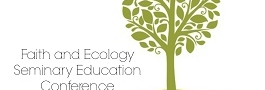 Inviting Seminary Deans and Faculty to Faith and Ecology Conference in D.C