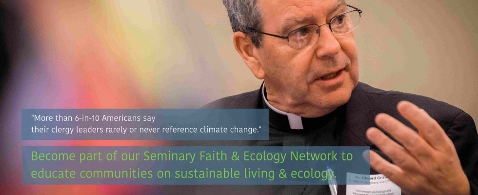 Banner Seminaries Faith & Ecology Project